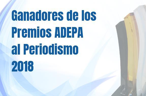Ganadores De Los Premios Adepa Al Periodismo 2018